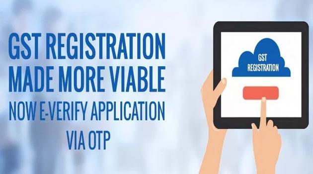Traders can e-verify GST registration